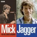 Mick Jagger in His Own Words - Book