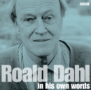 Roald Dahl in His Own Words - Book
