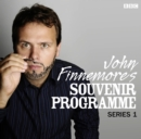 John Finnemore's Souvenir Programme: Series 1 : The BBC Radio 4 comedy sketch show - Book