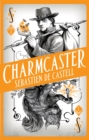 Spellslinger 3: Charmcaster : Book Three in the page-turning new fantasy series - eBook