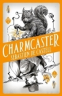 Spellslinger 3: Charmcaster : Book Three in the page-turning new fantasy series - Book