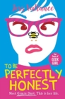 To Be Perfectly Honest : Gracie Dart book 2 - Book
