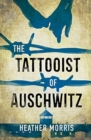 The Tattooist of Auschwitz : Young Adult edition including new foreword and Q+A by the author plus further additional material - Book