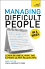 Managing Difficult People in a Week - Book
