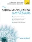 The Stress Management Workbook : A guide to developing resilience - Book