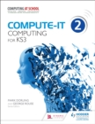 Compute-IT: Student's Book 2 - Computing for KS3 - eBook