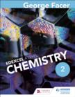 George Facer's A Level Chemistry Student Book 2 - eBook