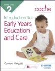 CACHE Level 2 Introduction to Early Years Education and Care - eBook