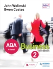 AQA A Level Business 2 Third Edition (Wolinski & Coates) - eBook