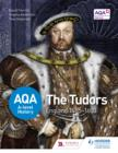 AQA A-level History: The Tudors: England 1485-1603 - eBook