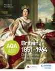 AQA A-level History: Britain 1851-1964: Challenge and Transformation - eBook