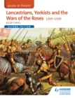 Access to History : Lancastrians, Yorkists and the Wars of the Roses, 1399-1509 Second Edition - eBook