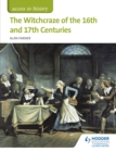 Access to History: The Witchcraze of the 16th and 17th Centuries - eBook