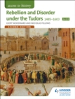 Access to History: Rebellion and Disorder under the Tudors 1485-1603 for OCR Second Edition - eBook