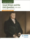 Access to History: Great Britain and the Irish Question 1774-1923 Fourth Edition - eBook
