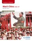 Access to History: Mao's China 1936-97 Third Edition - eBook