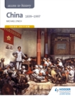 Access to History: China 1839-1997 - eBook