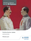 Access to History for the IB Diploma: Authoritarian states Second Edition - eBook