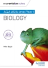 My Revision Notes: AQA AS Biology Second Edition - Book