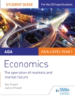 AQA Economics Student Guide 1: The operation of markets and market failure - eBook