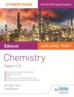 Edexcel AS/A Level Year 1 Chemistry Student Guide: Topics 1-5 - eBook