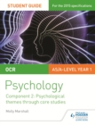 OCR Psychology Student Guide 2: Component 2: Psychological themes through core studies - eBook
