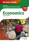 Cambridge International AS/A Level Economics Revision Guide second edition - eBook