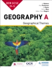 OCR GCSE (9 1) Geography A: Geographical Themes - eBook