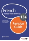 French for Common Entrance 13+ Revision Guide - eBook