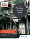 Study and Revise for AS/A-level: A Streetcar Named Desire - eBook