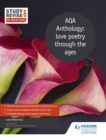 Study and Revise for AS/A-level: AQA Anthology: love poetry through the ages - eBook