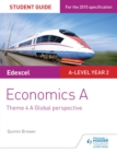 Edexcel Economics A Student Guide: Theme 4 A global perspective - eBook