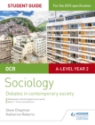 OCR A Level Sociology Student Guide 3: Debates: Globalisation and the digital social world; Crime and deviance - eBook