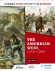 Hodder GCSE History for Edexcel: The American West, c.1835-c.1895 - eBook