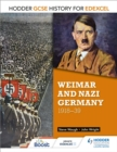 Hodder GCSE History for Edexcel: Weimar and Nazi Germany, 1918-39 - eBook