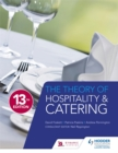 The Theory of Hospitality and Catering Thirteenth Edition - Book