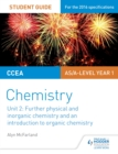 CCEA AS Unit 2 Chemistry Student Guide: Further Physical and Inorganic Chemistry and an Introduction to Organic Chemistry - eBook