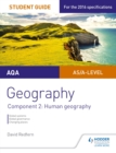 AQA AS/A Level Geography Student Guide: Component 2: Human Geography - eBook