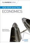 My Revision Notes: AQA AS Economics - Book