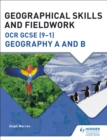 Geographical Skills and Fieldwork for OCR GCSE (9 1) Geography A and B - eBook