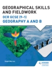 Geographical Skills and Fieldwork for OCR GCSE (9-1) Geography A and B - eBook