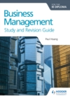 Business Management for the IB Diploma Study and Revision Guide - eBook
