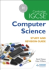 Cambridge IGCSE Computer Science Study and Revision Guide - eBook