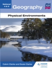 National 4 & 5 Geography: Physical Environments - eBook
