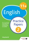 11+ English Practice Papers 2 : For 11+, pre-test and independent school exams including CEM, GL and ISEB - eBook