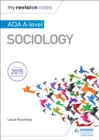 My Revision Notes: AQA A-level Sociology - Book