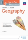 How to Pass National 5 and Higher Assignments : Geography - eBook