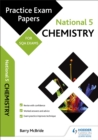 National 5 Chemistry: Practice Papers for SQA Exams - eBook