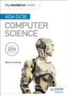 AQA GCSE Computer Science My Revision Notes 2e - Book
