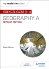 My Revision Notes: Edexcel GCSE (9-1) Geography A Second Edition - Book